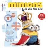 Minions - Long Live King Bob!