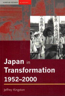 Japan in Transformation, 1952-2000 by Jeff Kingston image