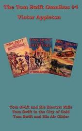 Tom Swift Omnibus #4 by Victor Appleton