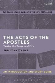 The Acts of The Apostles: An Introduction and Study Guide by Shelly Matthews