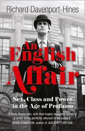 An English Affair by Richard Davenport-Hines