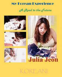 My Korean Experience by Julia Jeon