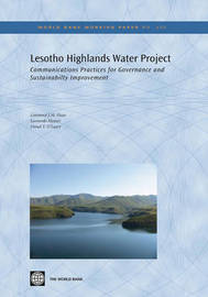 Lesotho Highlands Water Project by Lawrence J.M. Haas