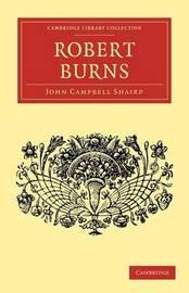Robert Burns by (John Campbell] Shairp