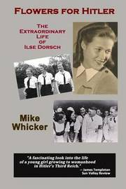 Flowers for Hitler by Mike Whicker image