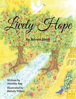Lively Hope by Jennifer Asp