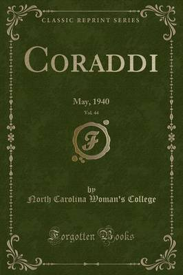 Coraddi, Vol. 44 by North Carolina Woman's College