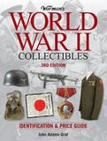 Warman's World War II Collectibles by John Adams-Graf