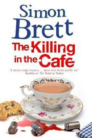 Killing in the Cafe by Simon Brett