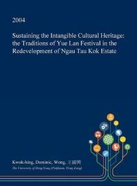 Sustaining the Intangible Cultural Heritage by Kwok-Hing Dominic Wong image