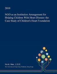 Ngo as an Institution Arrangement for Helping Children with Heart Disease by Sin-Ki Man image