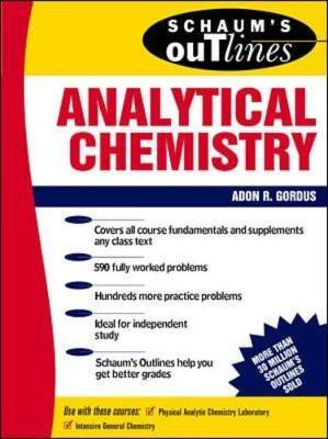 Schaum's Outline of Analytical Chemistry by Adon Gordus