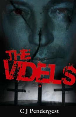 The Videls by C.J. Pendergest