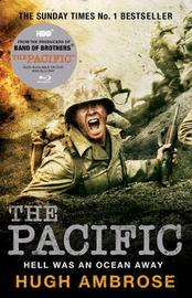 The Pacific - The Official Companion by Hugh Ambrose