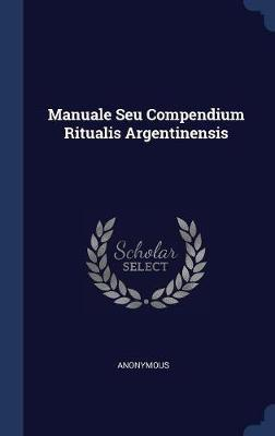 Manuale Seu Compendium Ritualis Argentinensis by * Anonymous image