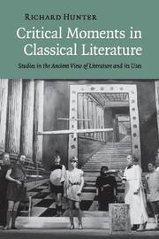 Critical Moments in Classical Literature by Richard Hunter image