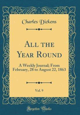 All the Year Round, Vol. 9 by DICKENS image