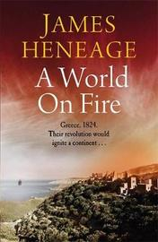 A World on Fire by James Heneage image