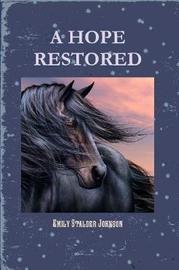 A Hope Restored by Emily Stalder Johnson image