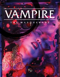 Vampire the Masquerade - Core Rulebook (5th Edition)