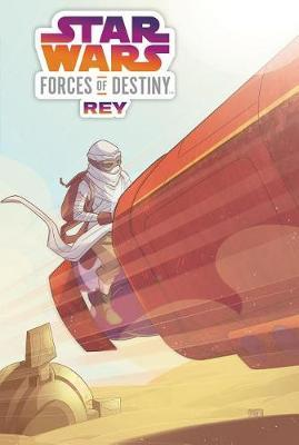 Star Wars Forces of Destiny by Jody Houser