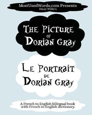 The Picture of Dorian Gray - Le Portrait de Dorian Gray by Mostusedwords