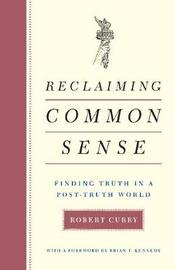 Reclaiming Common Sense by Robert Curry image