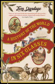 A History of the World in 6 Glasses by Tom Standage image