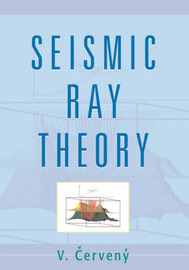Seismic Ray Theory by Vlatislav Cerveny image