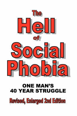 The Hell of Social Phobia by Terry Cunningham
