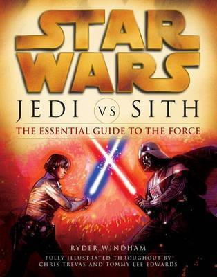 Jedi Vs. Sith by Ryder Wyndam