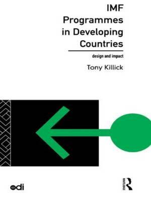 IMF Programmes in Developing Countries by Tony Killick image