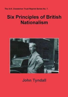 Six Principles of British Nationalism by John Tyndall