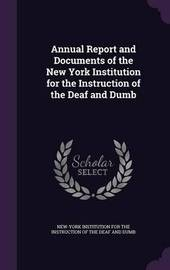 Annual Report and Documents of the New York Institution for the Instruction of the Deaf and Dumb image