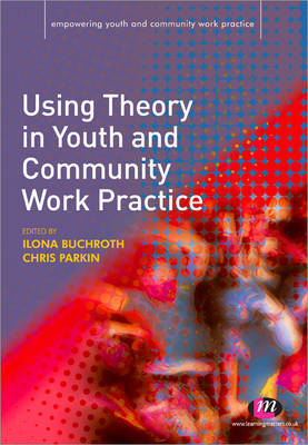 Using Theory in Youth and Community Work Practice image