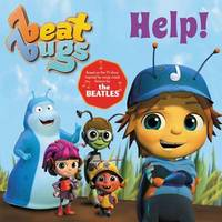 Beat Bugs: Help! by Anne Lamb