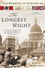 The Longest Night by Gavin Mortimer