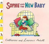 Anholt Family Favourites: Sophie and the New Baby by Laurence Anholt image