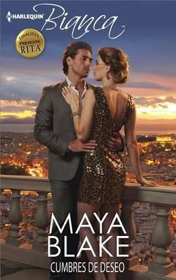 Cumbres de Deseo by Maya Blake