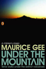 Under the Mountain by MAURICE GEE image