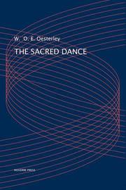The Sacred Dance by W.O.E Oesterley