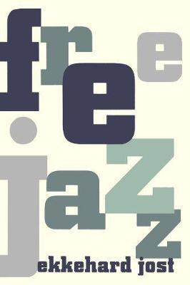 Free Jazz by Ekkehard Jost