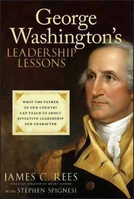 George Washington's Leadership Lessons by James Rees image