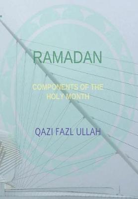 Ramadan by Qazi Fazl Ullah