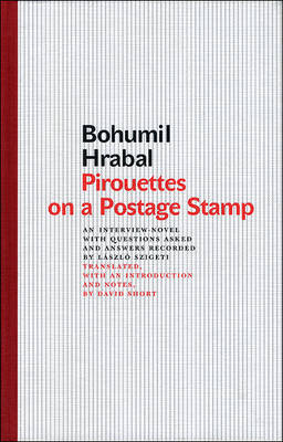 Pirouettes on a Postage Stamp by Bohumil Hrabal