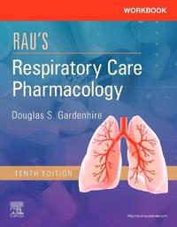 Workbook for Rau's Respiratory Care Pharmacology by Douglas S. Gardenhire image