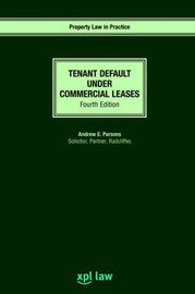 Tenant Default Under Commercial Leases by Andrew Parsons