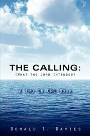 The Calling (What the Lord Intended) by Donald T. Davies image