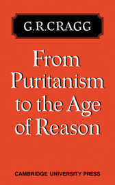From Puritanism to the Age of Reason by G.R. Cragg image