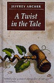 Twist in the Tale by Jeffrey Archer
